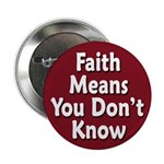 Faith:You Don't Know Button (100 pack)
