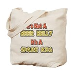 Not A Beer Belly Tote Bag
