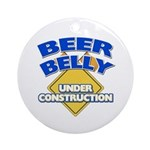 Beer Belly Under Construction Ornament
