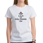 Keep calm and Doll Making ON T-Shirt