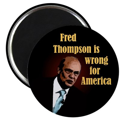 Fred Thompson Wrong for America