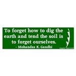 Tend the Earth Gandhi Bumper Sticker