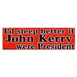 Sleep With John Kerry Bumper Sticker
