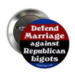 Defend Marriage from Bigots Button