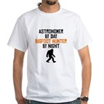 Astronomer By Day Bigfoot Hunter By Night T-Shirt