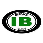 IB: Impeach Bush (oval bumper sticker)