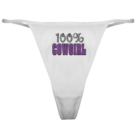 100 Cowgirl  Sexy Classic Thong by CafePress