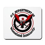 Homeland Insecurity Mousepad