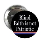 Blind Faith and Patriotism Button