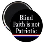Blind Faith and Patriotism Magnet
