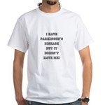 PARKINSON'S DISEASE White T-Shirt
