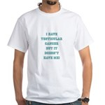 TESTICULAR CANCER White T-Shirt
