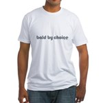 Bald T-shirt Bald Products Bald Christmas Bald Valentine's Day bald by choice Fitted T-Shirt