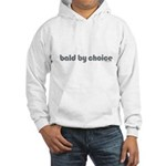 Bald T-shirt Bald Products Bald Christmas Bald Valentine's Day bald by choice Hooded Sweatshirt