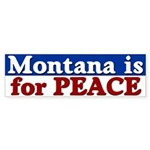 Montana for Peace Bumper Sticker