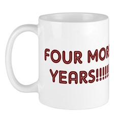 Four More Years Mug