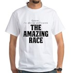 Shhh... I'm Binge Watching The Amazing Race Shirt