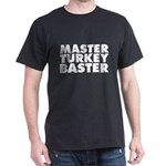 Master Turkey Baster T-Shirt
