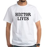 Hector Lives White T-Shirt