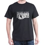 This Ain't My First Rodeo T-Shirt