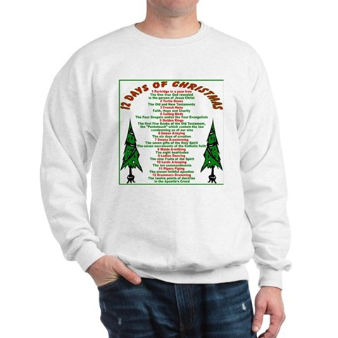 12 Days of Christmas Snow Sweatshirt by CafePress