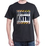 Warning: ANTM T-Shirt