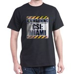 Warning: CSI: Miami T-Shirt