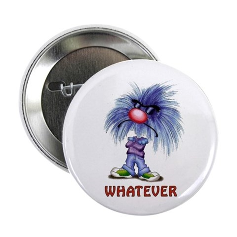 Zoink Whatever  Funny 2.25 Button 10 pack by CafePress