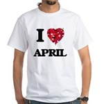 I Love April T-Shirt