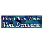 Vote Clean Water Vote Democrat bumper sticker