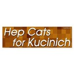 Hep Cats for Kucinich bumper sticker