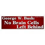 No Brain Cells Left Bumper Sticker