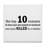 10 Reasons to Spay/Neuter Tile Coaster