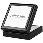 Animals Are Not Our... Keepsake Box