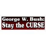Stay the Curse Bumper Sticker