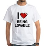 I Love Being Lovable Digitial Design T-Shirt