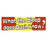 What the Bleep Does Bush Know Sticker