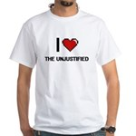 I love The Unjustified digital design T-Shirt