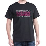 First Rule For Black Friday Shopping There T-Shirt