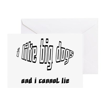 I Like Big Dogs Greeting Card