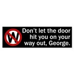 Don't Let the Door ... bumper sticker