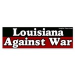 Louisiana Anti-War Bumper Sticker