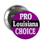 Louisiana Pro-Choice Button