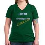 I know fibromyalgia is real! T-Shirt