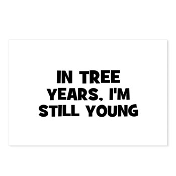 In Tree Years, I'm still Young Post Cards (8)