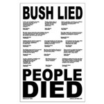Bush Lied, People Died Poster (23x35)