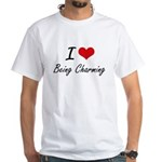 I Love Being Charming Artistic Design T-Shirt