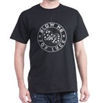 Blow Me For Luck T-Shirt