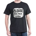 Do Not Litter T-Shirt
