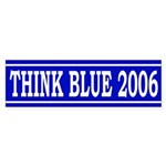 Think Blue 2006 (bumper sticker)